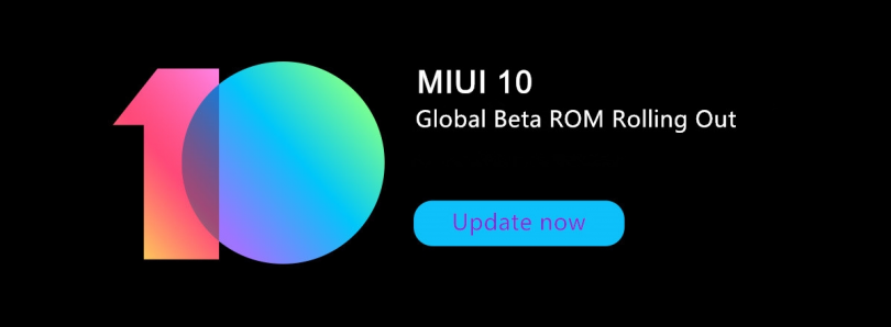 Xiaomi reveals rollout schedule for MIUI 10 Global Beta ROM