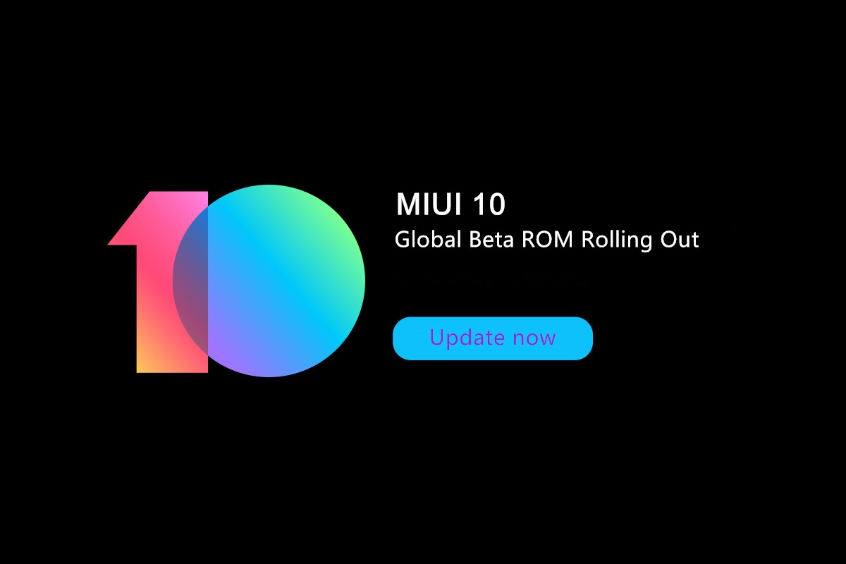 MIUI 10 Global Beta 8 7 12 now available for 21 Xiaomi devices