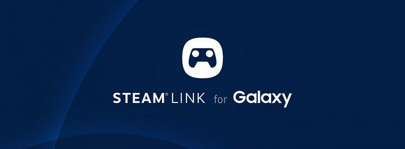 Steam Link optimized for the Samsung Galaxy S9, Galaxy S8, Galaxy Note 8, and others now available