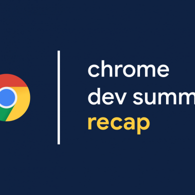 Recap: What Google announced at the 2018 Chrome Dev Summit