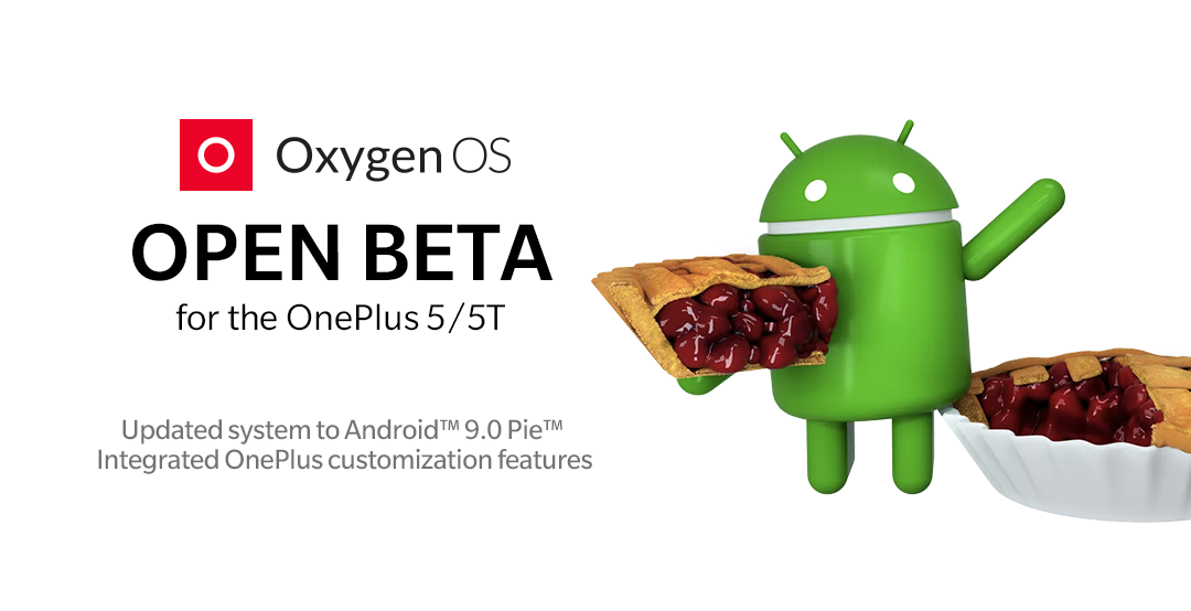 OnePlus 5 and OnePlus 5T OxygenOS beta based on Android Pie is here