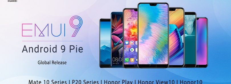 EMUI 9 Stable Releases – Find Your Huawei/Honor Devices' Android Pie Update!