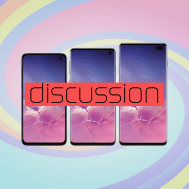 [Discussion] What are your thoughts on the Samsung Galaxy S10 devices?