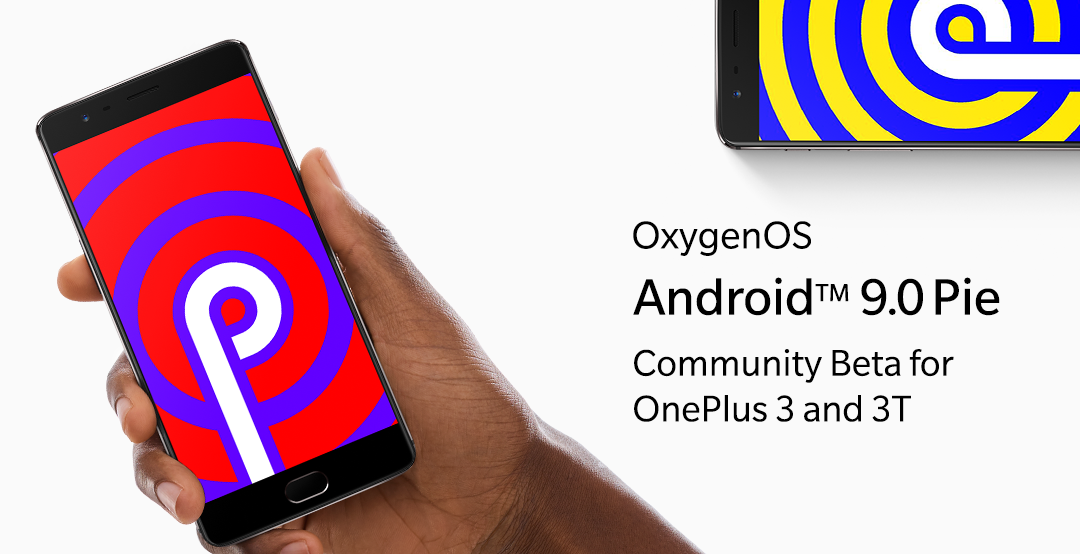 OnePlus 3 and OnePlus 3T's latest OxygenOS beta brings Android 9 Pie