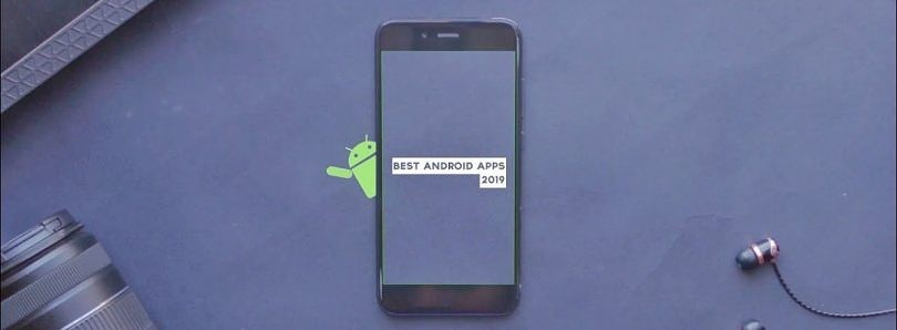 [Video] Best Android Apps – April 2019