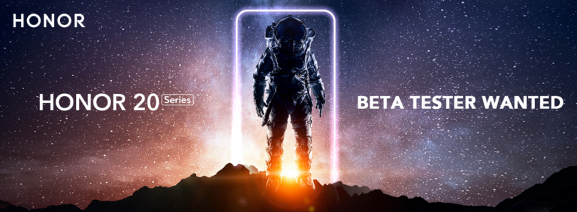 Win 2 Honor 20 Series – Beta Tester Recruitment [Open to All Countries]