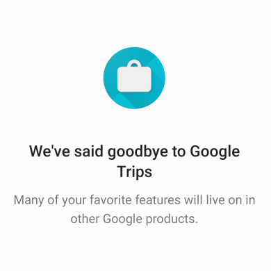 Google is ending support for the Google Trips app on August 5th