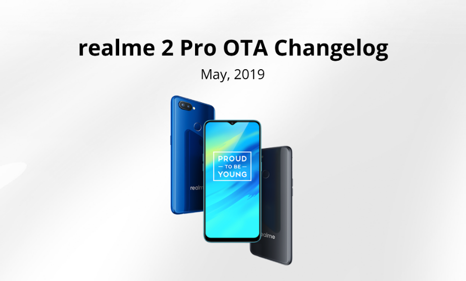 Realme 2 Pro gets the ColorOS 6 update based on Android Pie