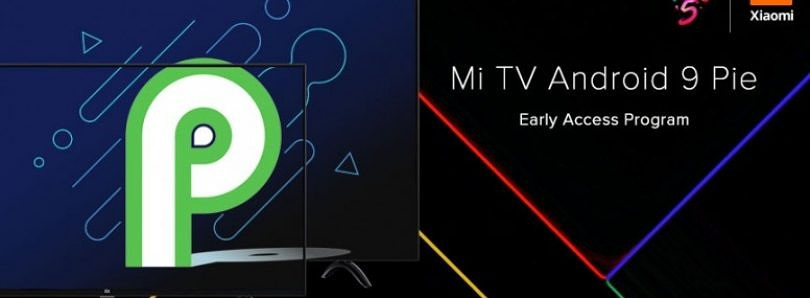 Xiaomi is recruiting testers for the Mi TV 4A's Android Pie update