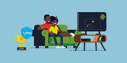 Using a VPN on Your Android TV