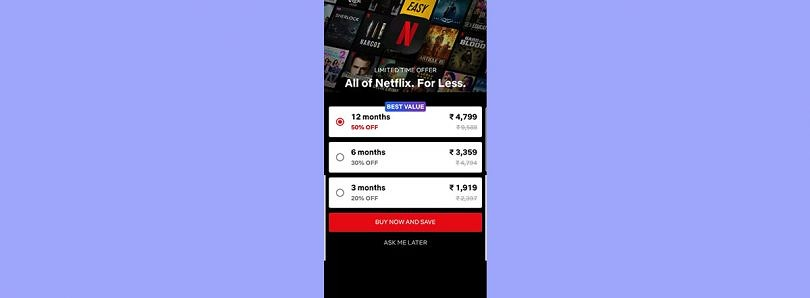 Netflix begins testing long-term subscription plans in India