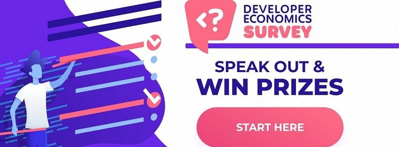 Take the Developer Economics Q4 2019 survey to win up to $16K worth of prizes!
