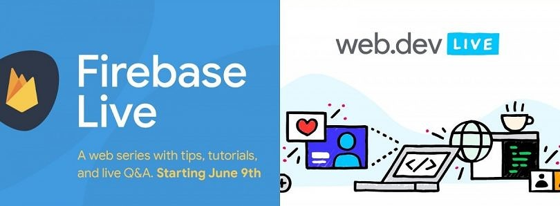 Google announces Firebase Live and Web.dev Live virtual events for developers