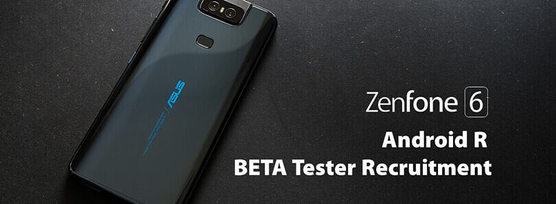 ASUS ZenFone 6 gets a limited beta sign up for Android 11