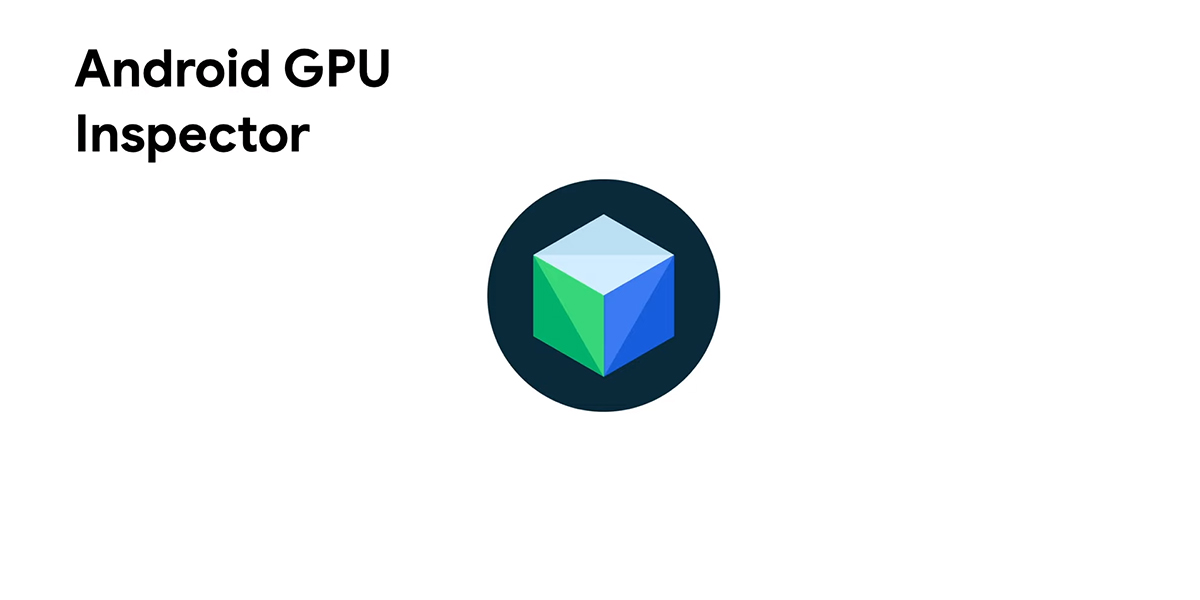 The Android GPU Inspector is now in open beta with support for the Pixel 4 on Android 11 - XDA Developers