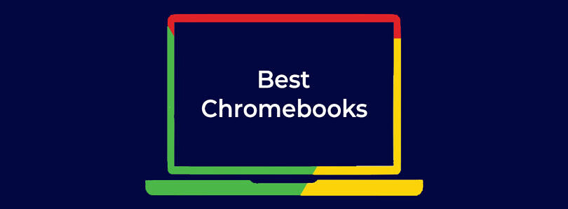 These are the Best Chromebooks you can buy in April 2021: Acer, Lenovo, Google, Samsung, and more!