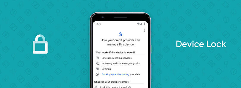 Google made an app for creditors to lock you out of your financed phone if you don't make payments [Updated]