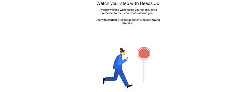"""Digital Wellbeing preps """"Heads Up"""" to stop you from using your phone while walking"""