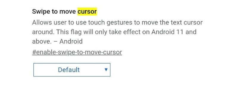 Google tests a new swipe gesture for cursor control in Chrome for Android 11