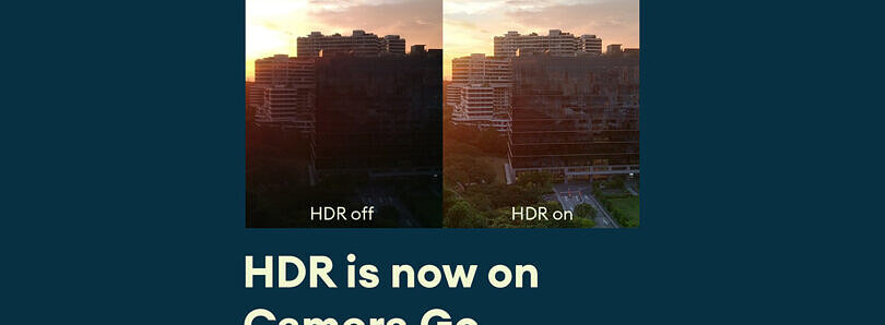 Google's Camera Go app for budget phones is rolling out HDR photography support