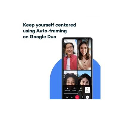 Google Duo's auto-framing feature is available on Samsung's Galaxy S21