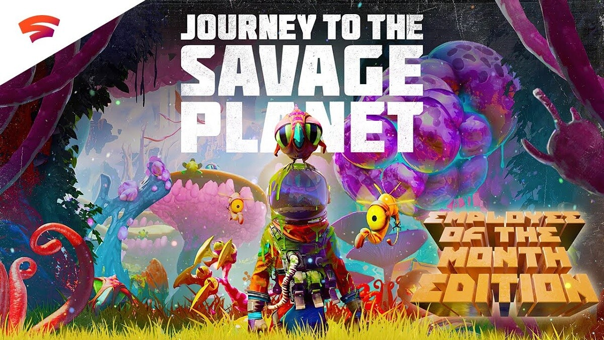 Journey to the Savage Planet was broken on Stadia but Google has issued a fix - XDA Developers