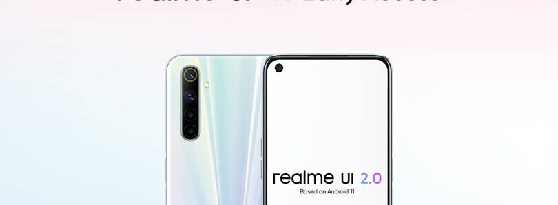 Realme UI 2.0 based on Android 11 Early Access announced for Realme 6, X3, X2, C12, and C15