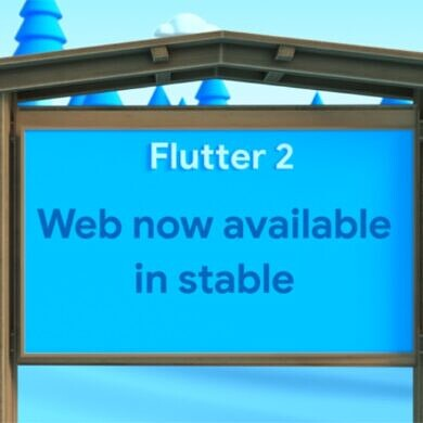 Flutter 2.0 introduces production-quality support for building web apps