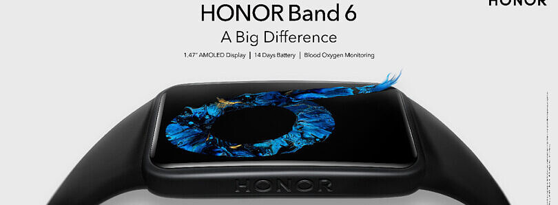 Honor Band 6 launches globally with a 1.47-inch AMOLED display, SpO2 monitoring, and 14 days battery