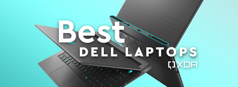 Best Dell laptops to buy in July 2021: XPS 13, Alienware m15 R5 Ryzen Edition, XPS 17 and more
