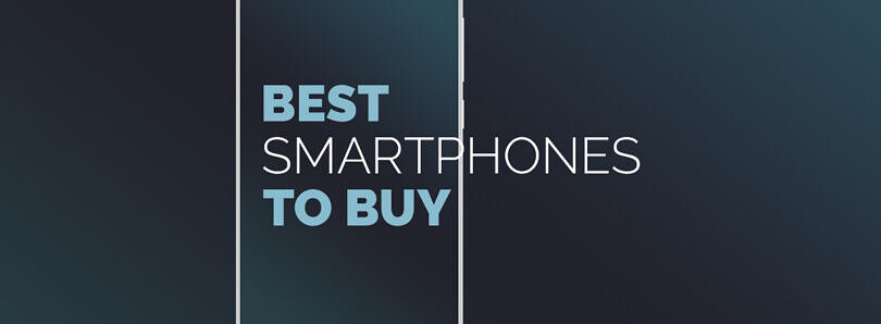 The Best Smartphone to buy in May 2021: Apple, Samsung, OnePlus, Xiaomi, and more!