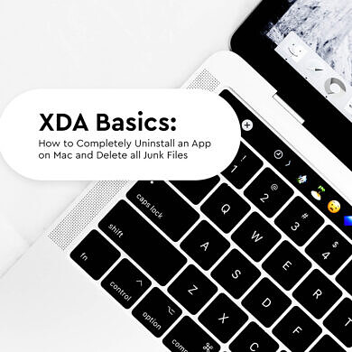 XDA Basics: How to Completely Uninstall an App on Mac and Delete all Junk Files
