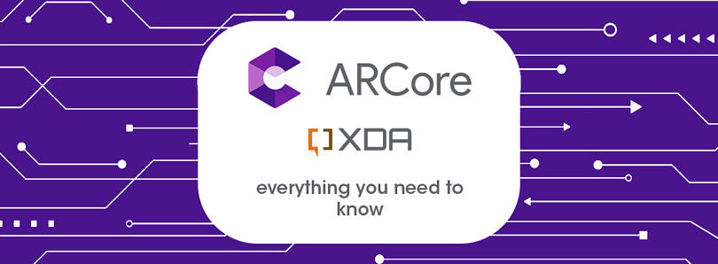 Google ARCore: Everything you need to know about the Augmented Reality platform