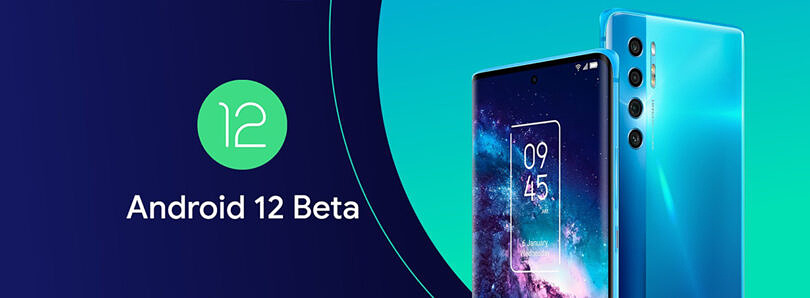 TCL 20 Pro 5G joins the Android 12 Beta launch party