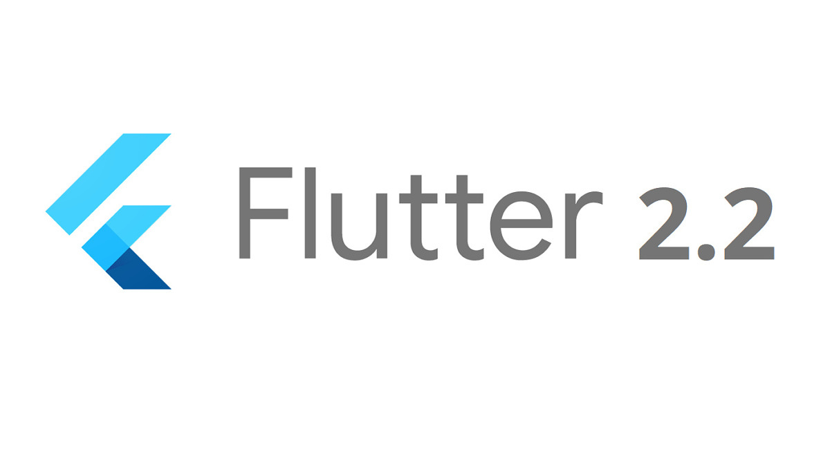 Flutter 2.2 announced at Google I/O 2021 with new features