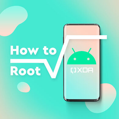 How to Root your Android smartphone: Google, OnePlus, Samsung, Xiaomi, and others too!