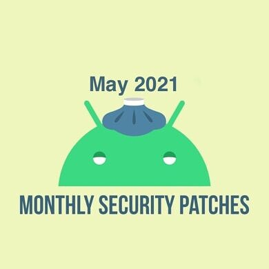 Google pushes the May 2021 security update to Pixel phones