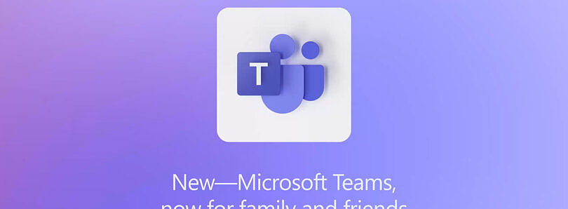 Microsoft Teams adds new features to try getting your friends and family to ditch Zoom