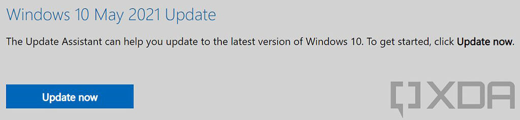 Windows 10 May 2021 Update message for installing Update Assistant