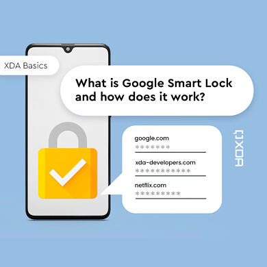XDA Basics: What is Google Smart Lock and How does it work?