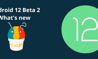 Android 12 Beta 2 changelog: All the new features and changes