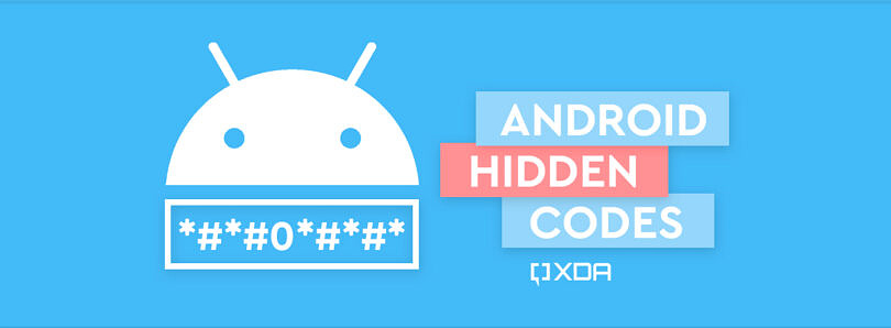 Android Hidden Codes: All the custom Dialer Codes and What they do!