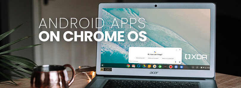 Android apps on Chrome OS in 2021: A complete guide