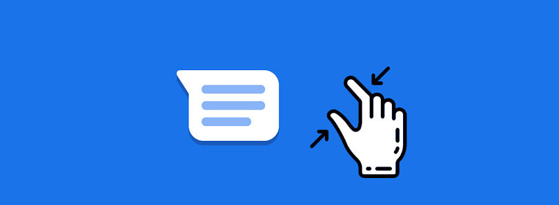 Tip: You can pinch-to-zoom in Google Messages to resize text