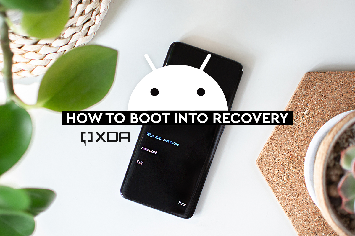 How to Boot into Recovery mode using button combos, ADB, and root apps