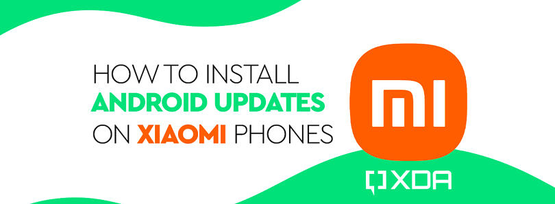 How to Install Android Updates on Xiaomi, Mi, Redmi, and POCO smartphones with MIUI