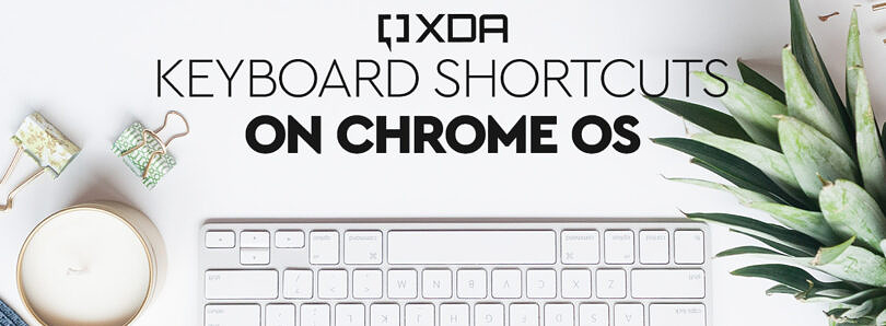 Keyboard Shortcuts on Chrome OS in 2021: Everything you need to know