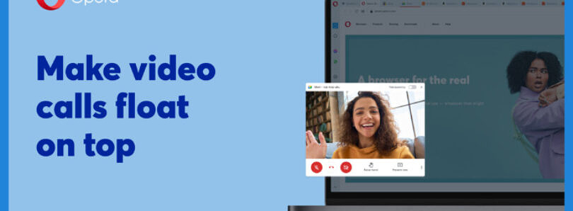 New Opera 77 update adds support for popout video conferencing and pinboards