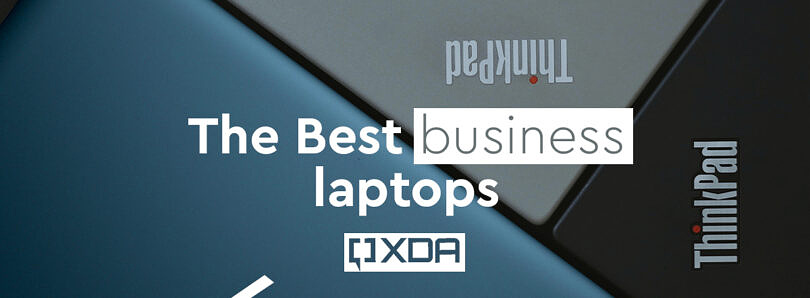 These are the best business laptops to buy in July 2021