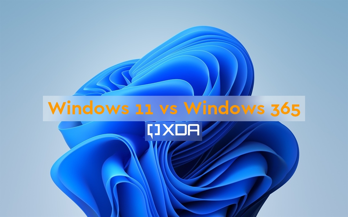 What's the difference between Windows 11 and Windows 365?
